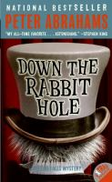 Down the Rabbit Hole, by Peter Abrahams
