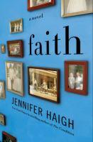 Cover of the book Faith : a novel