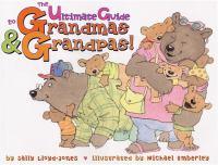 The Ultimate Guide to Grandmas & Grandpas