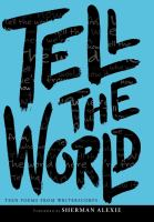 Tell the world : teen poems from WritersCorp.