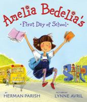 Cover Image of Amelia Bedelia&apos;s First Day of School