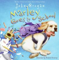 Cover Image of Marley goes to school