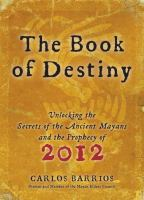 Book cover for The Book of Destiny by Carlos Barrios
