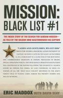 Mission - black list #1 : the inside story of the search for Saddam Hussein - and the soldier who masterminded his capture
