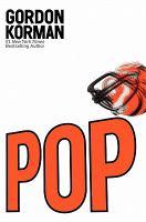 Pop, by Gordon Korman