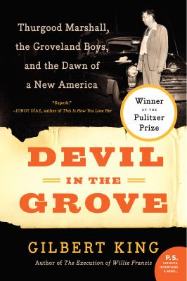 Cover art for Devil in the Grove: Thurgood Marshall, the Groveland Boys, and the Dawn of a New America