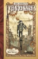 Gris Grimly's Frankenstein, Or, The Modern Prometheus