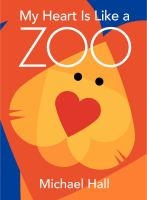 Cover of the book My heart is like a zoo