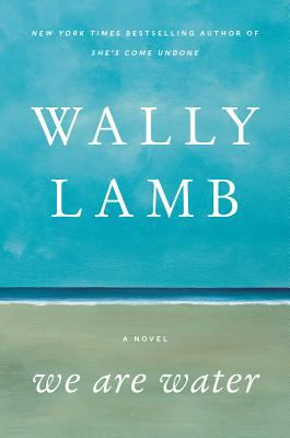 We are Water - Wally Lamb (17-Nov)