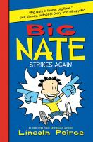 Big Nate Strikes Again