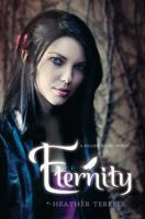 Eternity / Heather Terrell.