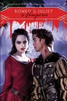Romeo &amp; Juliet &amp; Vampires
