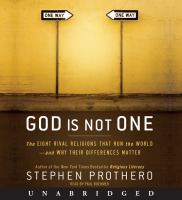 God is not one [electronic resource] : the eight rival religions that run the world--and why their differences matter