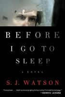 book jacket forBefore I Go to Sleep: a novel