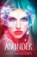 Asunder [electronic resource]