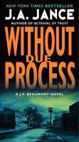 Without Due Process: A J.P. Beaumont Novel