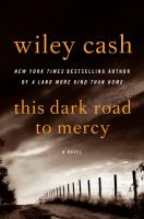 Cover of the book This dark road to mercy