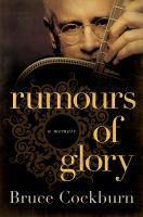 Rumours of glory : a memoir
