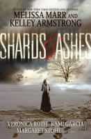 Shards &amp; Ashes