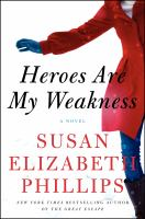 Heroes are my weakness : a novel