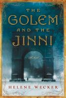 The golem and the jinni [electronic resource] : a novel