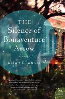 Book cover image - The Silence of Bonaventure Arrow