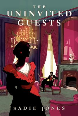 Cover art for The Uninvited Guests: A Novel