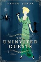 Cover of the book The uninvited guests