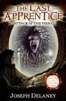 The last apprentice. Attack of the fiend [electronic resource]