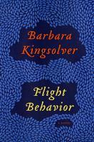 Cover of the book Flight behavior : a novel