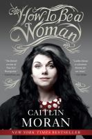 Book cover for How to Be a Woman by Caitlin Moran