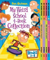My weird school 4-book collection with bonus material [electronic resource]