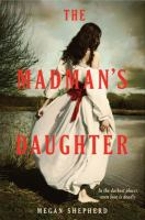 Cover of the book The madman's daughter