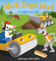 Work, dogs, work! : a speedy tail