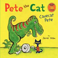 Pete the cat : Cavecat Pete