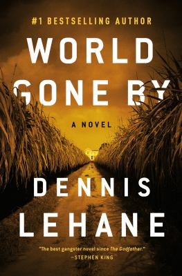 Cover Image for World Gone By by Dennis Lehane