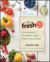The fresh 20 : 20-ingredient meal plans for health and happiness 5 nights a week 