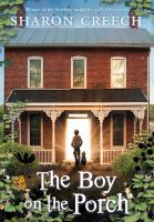 The boy on the porch [electronic resource]