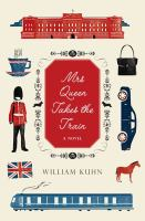 Mrs. Queen takes the train : a novel