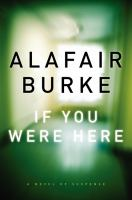 Cover of the book If you were here : a novel of suspense