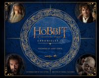 The hobbit, an unexpected journey. Chronicles II, Creatures & characters