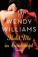 Hold me in contempt : a romance