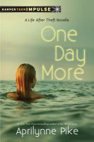One day more [electronic resource] : a Life after theft novella