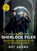 The Sherlock files : the official companion to the hit television series