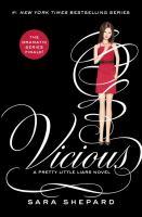 Vicious : a Pretty little liars novel