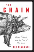 The chain : farm, factory, and the fate of our food