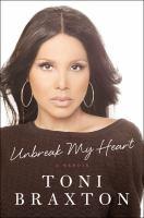 Unbreak my heart : a memoir