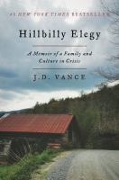 Cover Image for Hillbilly Elegy: A Memoir of a Family and Culture in Crisis by J.D. Vance