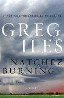 Cover of the book Natchez burning : a novel