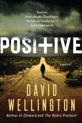 Cover Image for Positive  by David Wellington